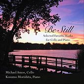 Be Still by Michael Amos