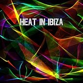 Heat in Ibiza by Ibiza Dance Party