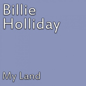 My Land de Billie Holiday