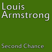 Second Chance by Louis Amstrong