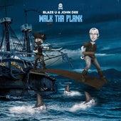 Walk Tha Plank (Extended) de Blaze U