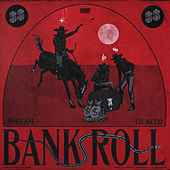 Bankroll by 88GLAM