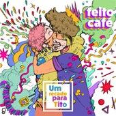 Um Recado para Tito by Feito Café
