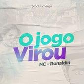 O Jogo Virou von Mc Ronaldin