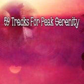 59 Tracks for Peak Serenity von Guided Meditation