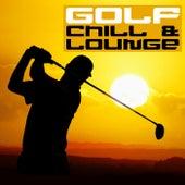 Golf Chill & Lounge, Vol.01 von Various Artists