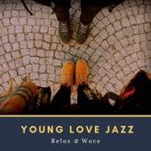 Young Love Jazz de Relax α Wave