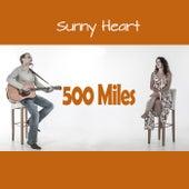 500 Miles de Sunny Heart