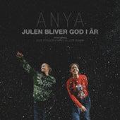 Julen Bliver God I År by An-ya