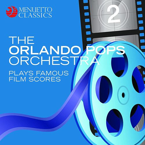 The Orlando Pops Orchestra plays famous film scores by Orlando Pops Orchestra