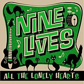 All the Lonely Hearts by Nine Lives