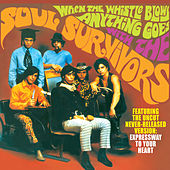 When the Whistle Blows Anything Goes by Soul Survivors