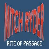 Rite of Passage von Mitch Ryder
