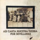 Así Canta Nuestra Tierra por Sevillanas de German Garcia