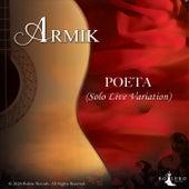 Poeta (Solo Live Variation) by Armik