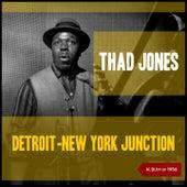Detroit-New York Junction (Album of 1956) de Thad Jones