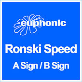 A Sign / B Sign by Ronski Speed