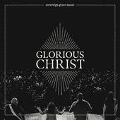 Christ Our Glory (Live) de Sovereign Grace