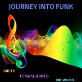 Journey Into Funk de Brett