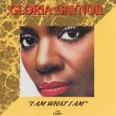 I Am What I Am von Gloria Gaynor