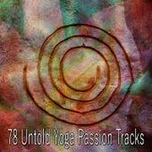 78 Untold Yoga Passion Tracks von Yoga