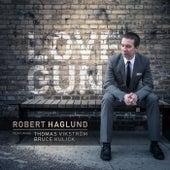Love Gun by Robert Haglund