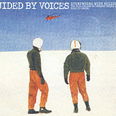 Everywhere With Helicopter de Guided By Voices