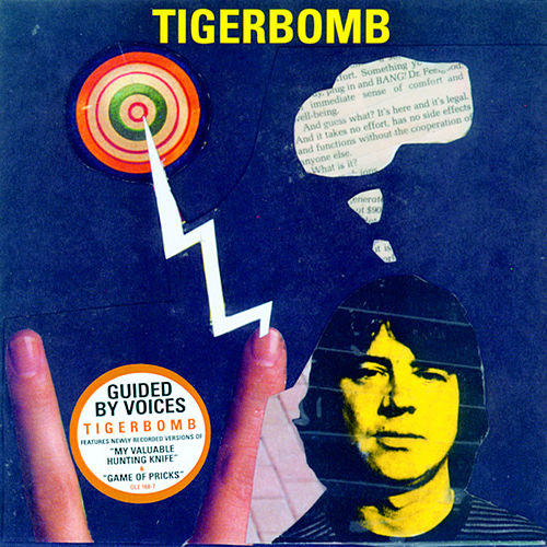 Tigerbomb by Guided By Voices