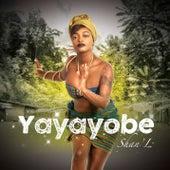 Yayayobé by Shan'L