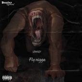 Fly Nigga by Low Key