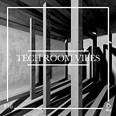 Tech Room Vibes, Vol. 16 von Various Artists