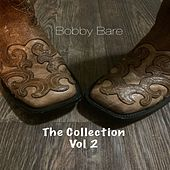 Bobby Bare The Collection, Vol. 2 de Bobby Bare