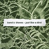 Just Like a Bird by Sand