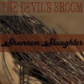 The Devil's Broom de Shannon Slaughter (Guitar)