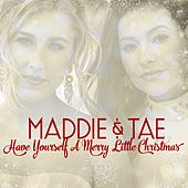 Have Yourself A Merry Little Christmas de Maddie & Tae