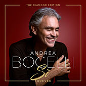 Sì Forever (The Diamond Edition) by Andrea Bocelli