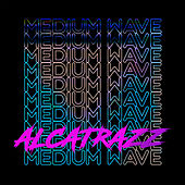 Alcatrazz de Medium Wave