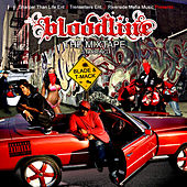 Bloodline The Mixtape by Blade
