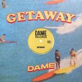 Getaway von Dame