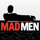 Retrospective: The Music Of Mad Men (Original Series Soundtrack) de Various Artists