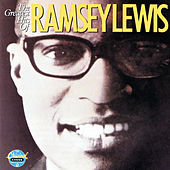 The Greatest Hits Of Ramsey Lewis von Ramsey Lewis