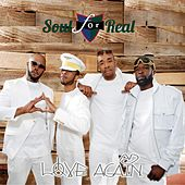 Love Again by Soul For Real