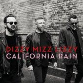 California Rain von Dizzy Mizz Lizzy
