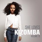 She Loves Kizomba, Vol. 15 de Kaysha, G-Spark, 100% Setho, AnjelCity2, WaveyBeatz, Jaçie, Vanda May, G.No, Kataleya, Monsieur de Shada
