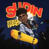 Slidin by Fredo Bang