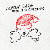 Make It To Christmas von Alessia Cara