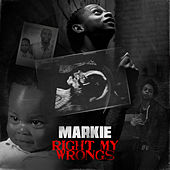 Right My Wrongs by Markie (1)