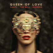 Queen Of Love by Xanti