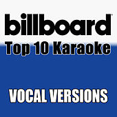 Billboard Karaoke - Top 10 Box Set, Vol. 3 (Vocal Versions) di Billboard Karaoke