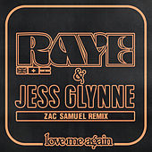 Love Me Again (Zac Samuel Remix) de Raye